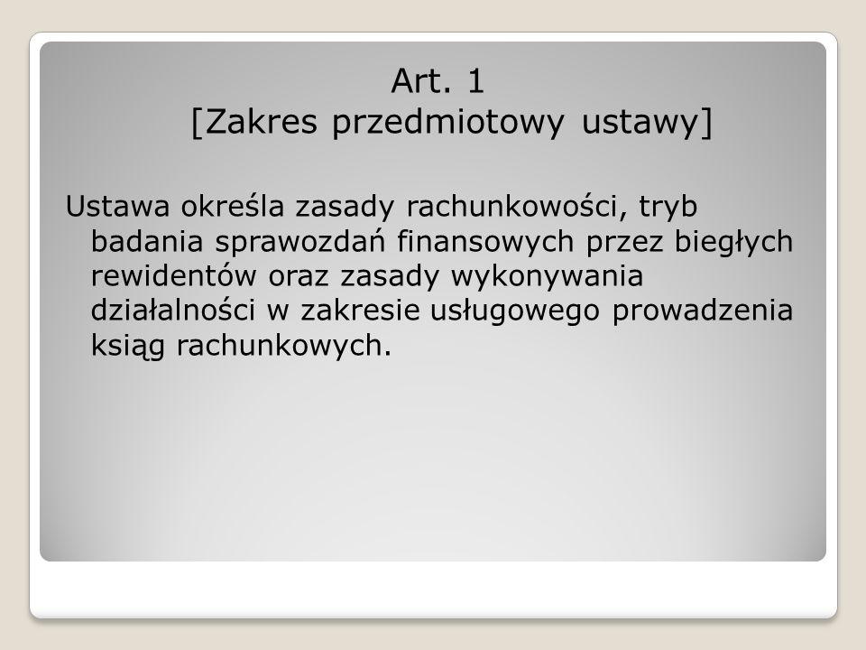 Art. 1 [Zakres przedmiotowy ustawy]